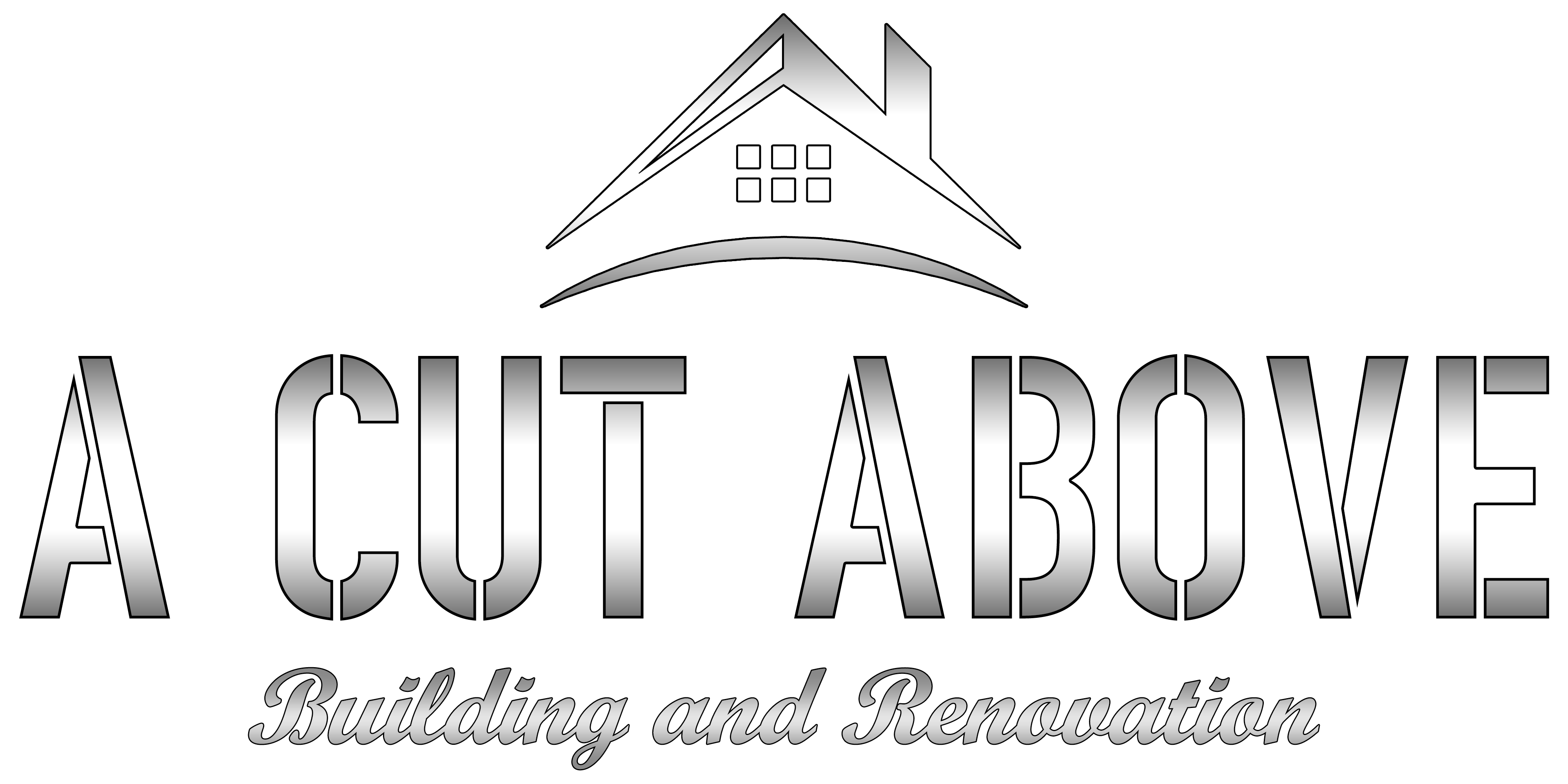 A Cut Above Building & Renovation